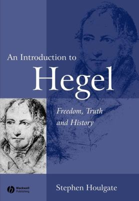 An Introduction to Hegel: Freedom, Truth and History 9780631230632
