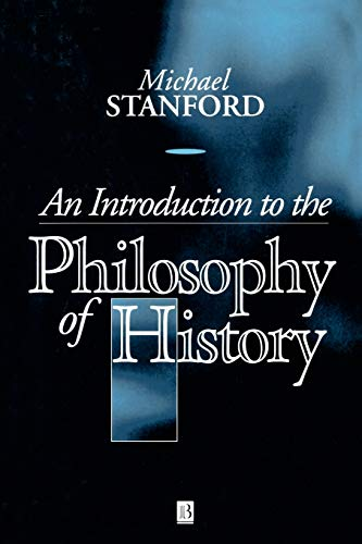 An Introduction to the Philosophy of History 9780631199410