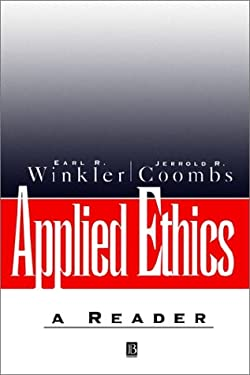 Applied Ethics: A Reader 9780631188339