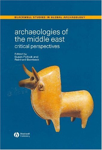 Archaeologies of the Middle EA 9780631230014