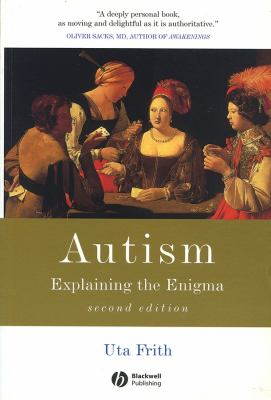 Autism: Explaining the Enigma 9780631229018