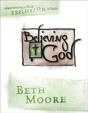 Believing God: Workbook 9780633096670