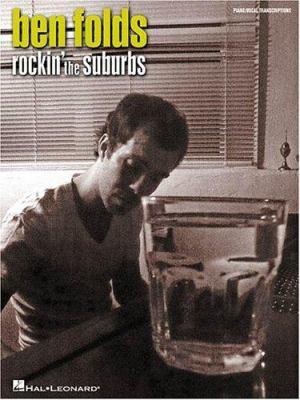 Ben Folds: Rockin' the Suburbs 9780634051654