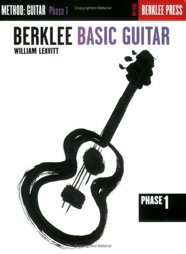 Berklee Basic Guitar - Phase 1: Guitar Technique 9780634013331