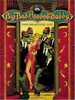 Big Bad Voodoo Daddy - This Beautiful Life 9780634015274