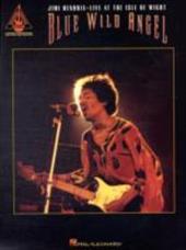 Blue Wild Angel: Jimi Hendrix Live at the Isle of Wight 2370959
