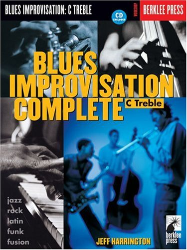 Blues Improvisation Complete: C Treble [With Play-Along CD] 9780634006470