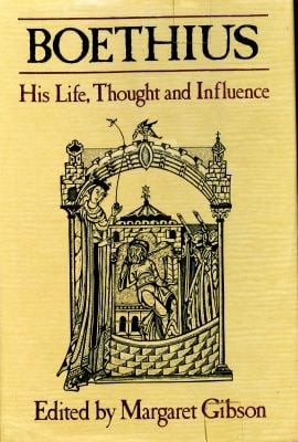 Boethius: His Life, Thought and Influence