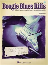 Boogie Blues Riffs: 25 Classic Patterns Arranged for Guitar in Standard Notation and Tab