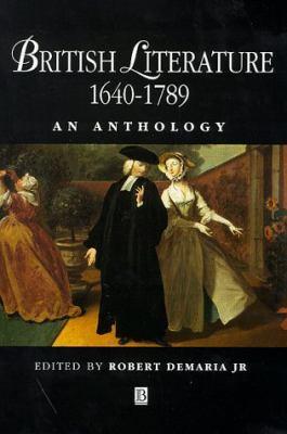 British Literature 1640-1789 9780631195276