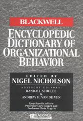 The Blackwell Encyclopedia of Management and Encyclopedic Dictionaries, the Blackwell Encyclopedic Dictionary of Organizational Be