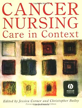 Cancer Nursing: Care in Context 9780632039982