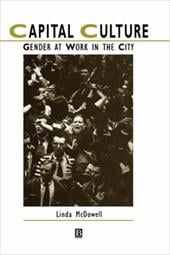 Capital Culture: Gender at Work in the City