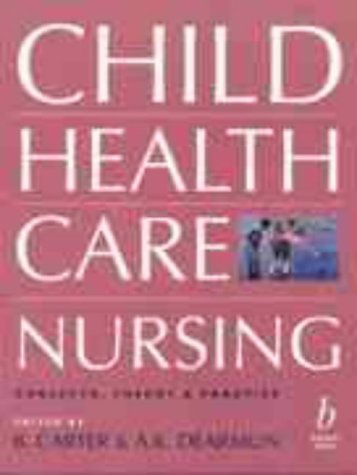Child Health Care Nursing 9780632036899