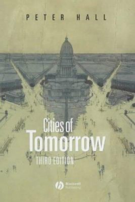 Cities of Tomorrow 9780631232520