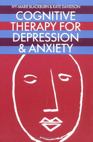 the treatment of anxiety disorders with cognitive therapy Treating comorbid anxiety in adolescents with adhd using a cognitive behavior therapy program approach.