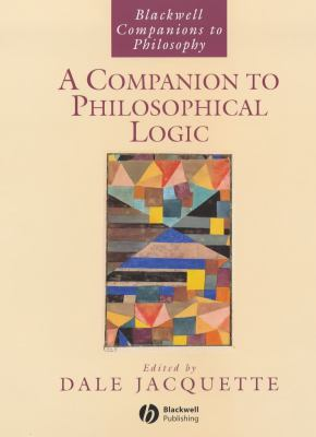 Companion to Philosophical Logic 9780631216711