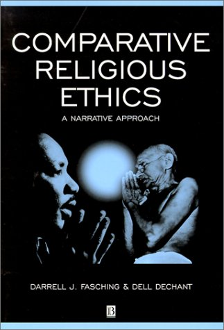 Comparative Religious Ethics: A Narrative Approach 9780631201250