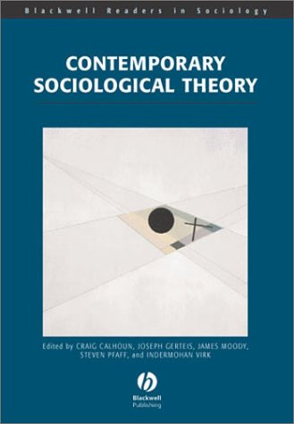 Contemporary Sociological Theory 9780631213505