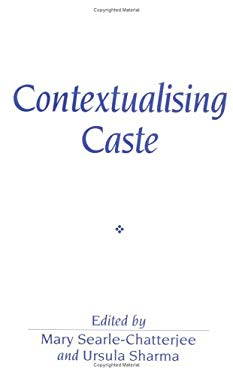 Contextualising Caste: Post-Dumontian Approaches 9780631192831