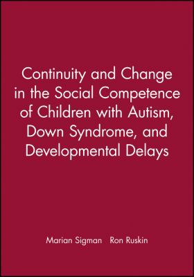 Continuity and Change in the Social Competenc 9780631215912