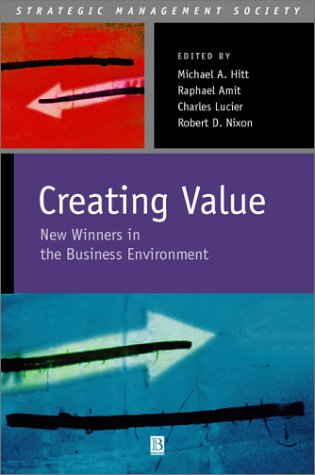 Creating Value: Winners in the New Business Environment 9780631235118