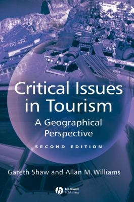 Critical Issues in Tourism 2e 9780631224143