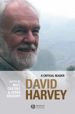 David Harvey: A Critical Reader 9780631235101
