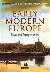 Early Modern Europe: Issues and Interpretations