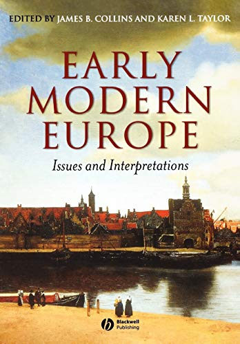 Early Modern Europe: Issues and Interpretations 9780631228936