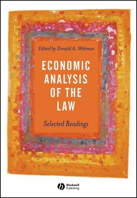 Economic Analysis of the Law: Selected Readings 9780631231585