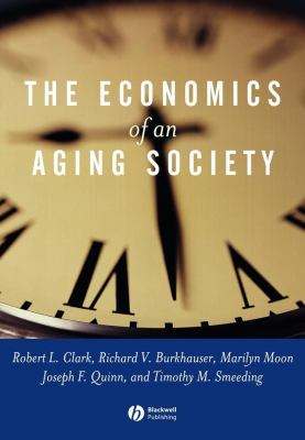 Economics of an Aging Society 9780631226161