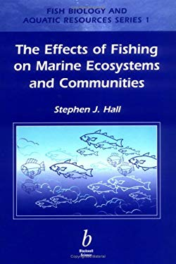 Effects of Fishing on Marine Ecosystems and Communities 9780632041121