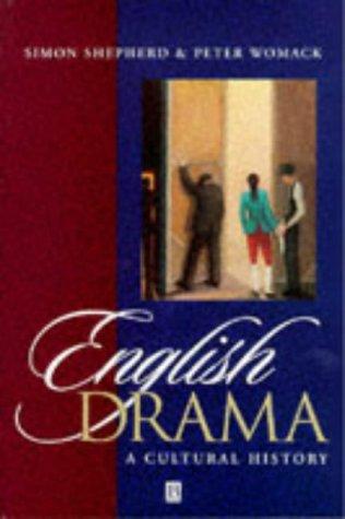 English Drama: A Cultural Hist 9780631199380