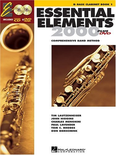 Essential Elements 2000: B-Flat Bass Clarinet, Book 1: Comprehensive Band Method [With CD (Audio) and DVD] 9780634003165