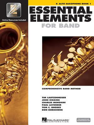 Essential Elements 2000 - Book 1: Eb Alto Saxophone [With CDROM] 9780634003172