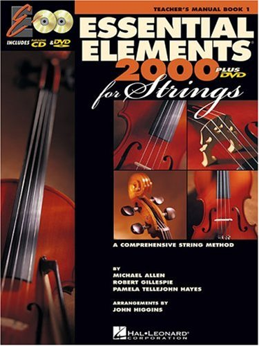 Essential Elements 2000 for Strings: Teacher's Manual: A Comprehensive String Method [With CDROM and DVD] 9780634038167
