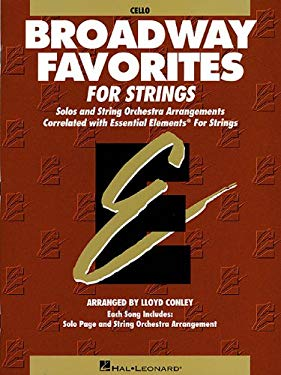 Essential Elements Broadway Favorites for Strings - Cello