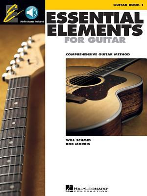 Essential Elements for Guitar, Book 1: Comprehensive Guitar Method [With CD] 9780634054341