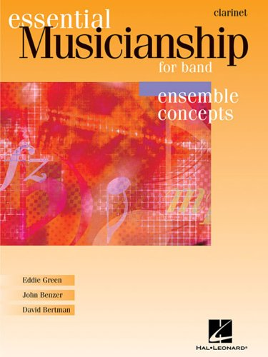 Essential Musicianship for Band: Bb Clarinet: Ensemble Concepts 9780634088407