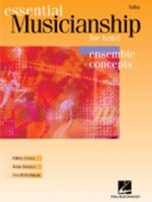 Essential Musicianship for Band - Ensemble Concepts: Tuba (B.C.) 9780634088513