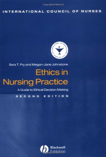 Ethics in Nursing Practice: A Guide to Ethical Decision Making 9780632059355