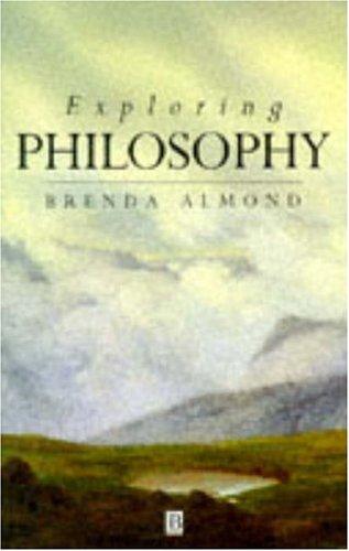 Exploring Philosophy: The Philosophical Quest 9780631194859
