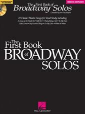 First Book of Broadway Solos: Mezzo-Soprano/Alto Edition [With CD with Piano Accompaniments by Laura Ward]