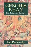 Genghis Khan: His Life and Legacy