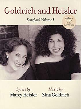 Goldrich and Heisler - Songbook, Volume 1 9780634093777