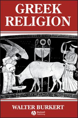Greek Religion: Archaic and Classical 9780631156246