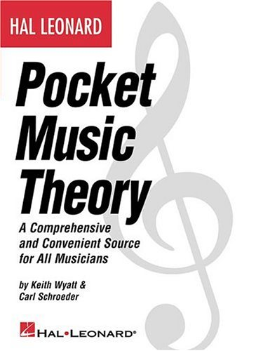 Hal Leonard Pocket Music Theory: A Comprehensive and Convenient Source for All Musicians 9780634047718