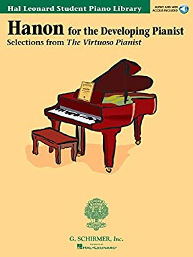 Hanon for the Developing Pianist: Hal Leonard Student Piano Library [With CD] 9780634029929