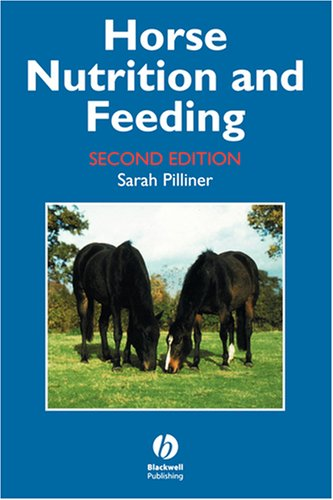 Horse Nutrition and Feeding 9780632050161